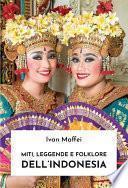 Miti, leggende e folklore dell'Indonesia