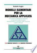 Modelli Elementari per la Meccanica Applicata