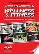 Modern musician wellness & fitness. Benessere fisico e mentale del musicista