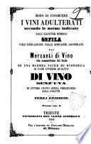 Modo di conoscere i vini adulterati secondo le norme indicate dall'illustre chimico Orfila ... ; ed una maniera facile ed economica di fare diverse qualità di vino senz'uva