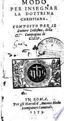 Modo per insegnar la dottrina christiana. Composto per il dottore Ledesma, della Compagnia di Giesu