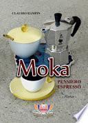 Moka. Pensiero espresso