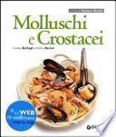 Molluschi e crostacei