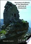 Monastero ed abbazia di San Mamiliano nell'isola di Montecristo