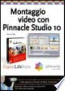 Montaggio video con Pinnacle Studio v.10