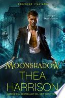 Moonshadow (Edizione Italiana)
