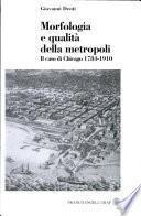 Morfologia e qualità della metropoli