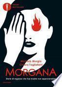 Morgana. Storie di ragazze che tua madre non approverebbe