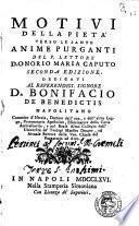 Motivi della pieta verso le sante anime purganti del p. lettore d. Onorio Maria Caputo ..