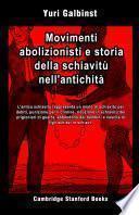 Movimenti abolizionisti e storia della schiavitù nell'antichità