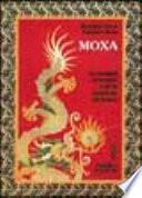 Moxa. Terapia orientale con le «Iniezioni di fuoco»