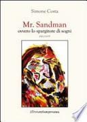 Mr. Sandman, ovvero lo spargitore di sogni