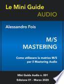 MS MASTERING