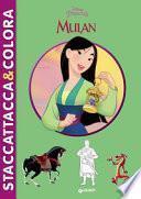 Mulan. Staccattacca & colora. Con adesivi
