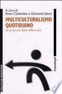 Multiculturalismo quotidiano. Le pratiche della differenza