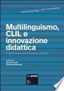 Multilinguismo, CLIL e innovazione didattica