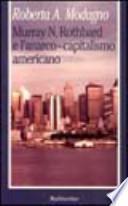 Murray N. Rothbard e l'anarco-capitalismo americano