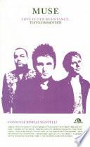 Muse. Love is our resistance