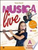 Musica live. Volume A-B-Libro attivo. Con CD Audio. Per la Scuola media