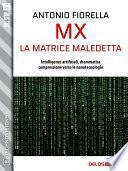 MX - La matrice maledetta