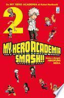 My Hero Academia Smash!!