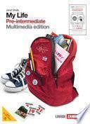 My life. Pre-intermediate. Con getting set. Per le Scuole superiori. Con DVD-ROM. Con espansione online