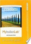 Mylab Italian with Pearson Etext -- Access Card -- For Percorsi