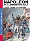 Napoleon - An illustrated life Vol. 2