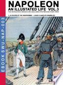 Napoleon - An illustrated life Vol. 3
