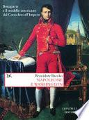 Napoleone e Washington. Bonaparte e il modello americano dal Consolato all'Impero