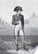 Napoleone: il generale che tornò a vivere