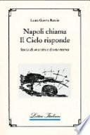 Napoli chiama, il cielo risponde. Storia di una vita e di una ricerca