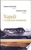 Napoli e la questione meridionale, 1903-2005