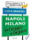 Napoli Milano da casello a casello
