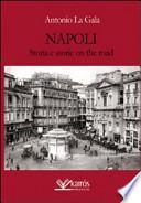 Napoli storia e storie on the road