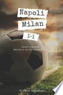 Napoli vs Milan 1-1: Sport romance serie Amiche e un bar