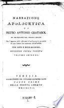 Narrazione apologetica di Piero Antonio Gratarol fu segretario del veneto senato
