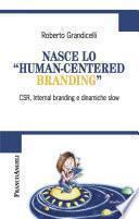 Nasce lo human-centered branding