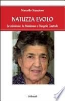 Natuzza Evolo. Le stimmate, la Madonna e l'angelo custode