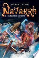 Navarro. Il mondo di sotto