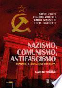 Nazismo, comunismo, antifascismo. Storie diverse