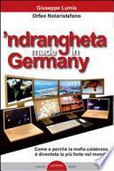 'Ndrangheta made in Germany