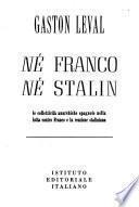 Né Franco né Stalin