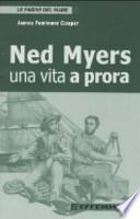 Ned Myers. Una vita a prora