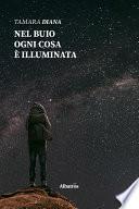 Nel buio ogni cosa è illuminata