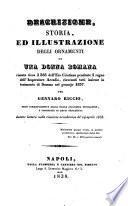 Descrizione, storia ed illustrazione degli ornamenti di una donna romana, vissuta circa il 383 dell'era cristiana pendente il regno dell'imperatore Arcadio, rinvenuti tutti insieme in tenimento di Somma nel gennajo 1837