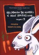 Nel mondo dei numeri e delle operazioni