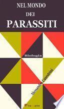 Nel mondo dei parassiti (Illustrato)