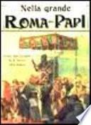 Nella grande Roma dei Papi