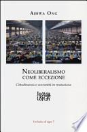 Neoliberalismo come eccezione. Cittadinanza e sovranità in mutazione